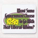 Queso del gobierno y gimoteo liberal alfombrilla de raton