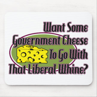 Queso del gobierno y gimoteo liberal tapetes de raton