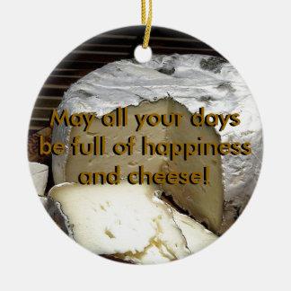 ¡Queso él para arriba! Regalo del queso de la Adorno Redondo De Cerámica