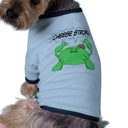 Queso fuerte camiseta de perro