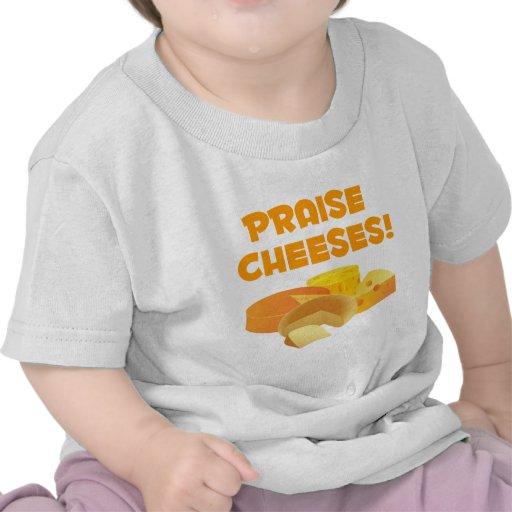 ¡Quesos de la alabanza! Camisetas