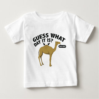Quess What Day It Is? Baby T-Shirt
