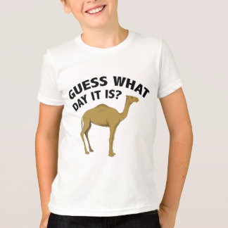 Quess What Day It Is? T-Shirt