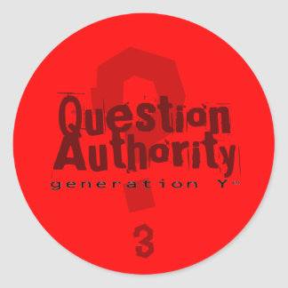 Question Authority 3 Sticker