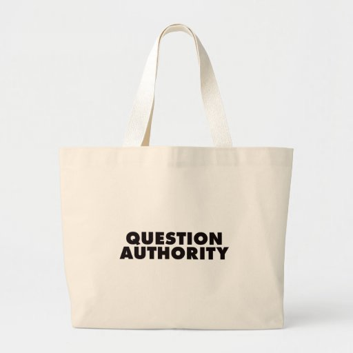 Question Authority - Black Large Tote Bag