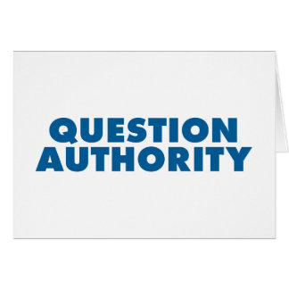 Question Authority - Blue Card