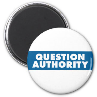Question Authority - Blue Magnet