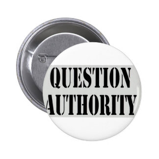 Question Authority Pinback Buttons