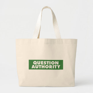 Question Authority - Green Bag