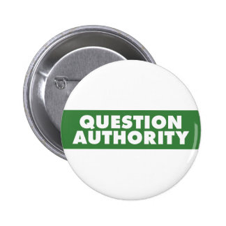 Question Authority - Green Buttons
