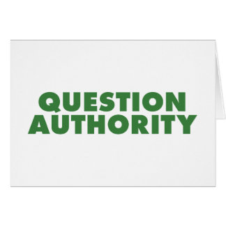 Question Authority - Green Card