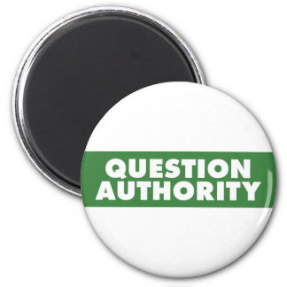 Question Authority - Green Magnet