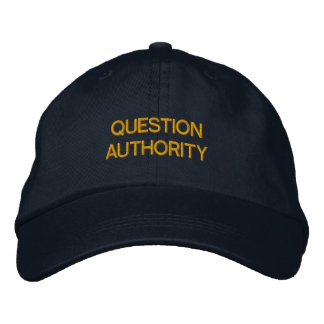QUESTION AUTHORITY HAT EMBROIDERED BASEBALL CAPS