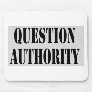 Question Authority Mouse Pad