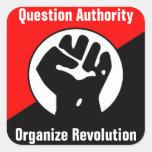 question authority organize revolution square sticker