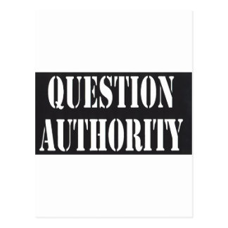 Question Authority Postcard