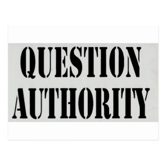 Question Authority Postcard
