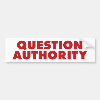 Question Authority - Red Bumper Sticker