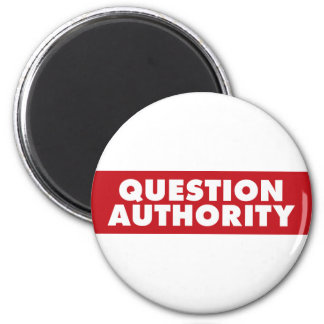 Question Authority - Red! Magnet