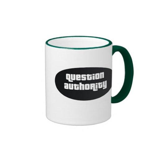 question authority ringer coffee mug