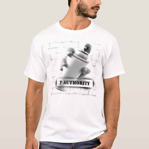 question authority spray paint can graffiti t shirt zazzle. Black Bedroom Furniture Sets. Home Design Ideas
