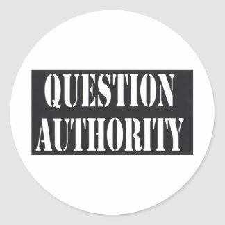 Question Authority Stickers