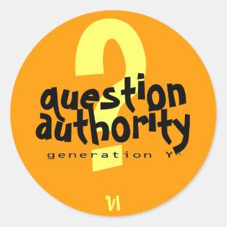 Question Authority VI Sticker