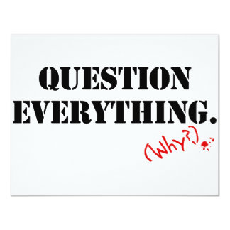 Question Everything Card