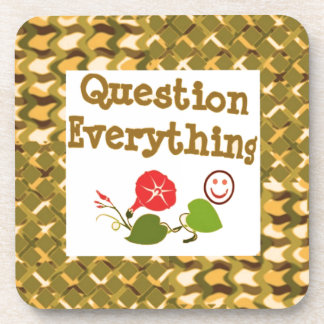 Question EVERYTHING: Meditate WISDOM word LOWPRICS Drink Coaster