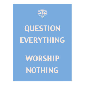 Question Everything Postcard