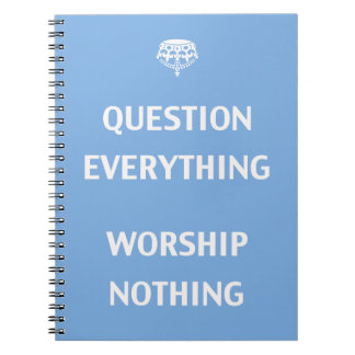 Question Everything Spiral Note Books