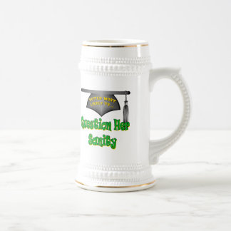 Question Her Sanity Beer Stein