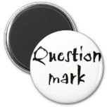 Question Mark 2 Inch Round Magnet