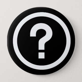 question mark? pinback button