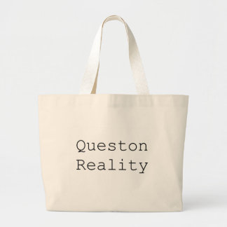 Question Reality Tote Bag
