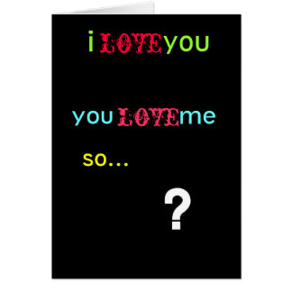 questionmark, i          you, love, you        ... stationery note card