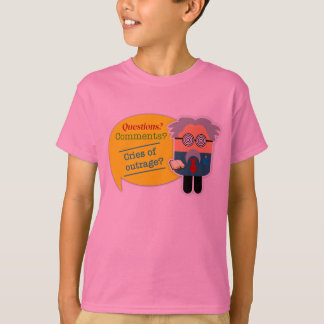 """Questions? Comments?"" Professor Kids T-Shirt"