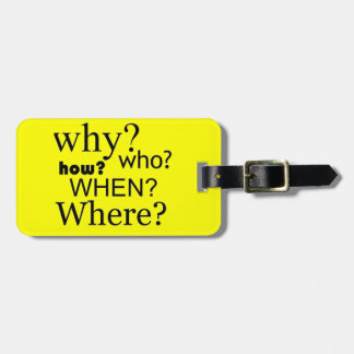 Questions Questions Tag For Bags