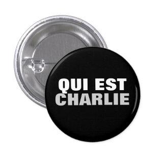 Qui Est Charlie Pinback Button