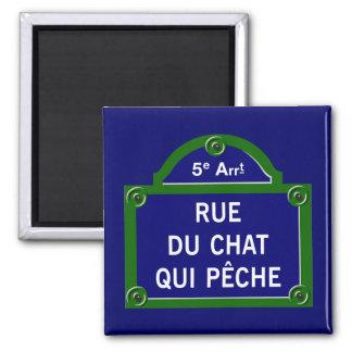 Qui Peche, placa de calle de Rue du Chat de París Imán Cuadrado