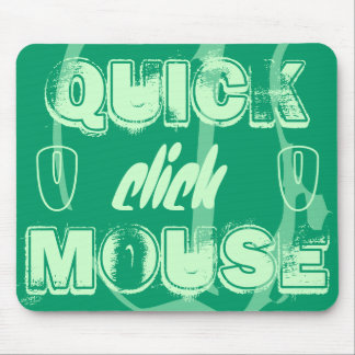 QUICK CLICK MOUSE MOUSE PAD
