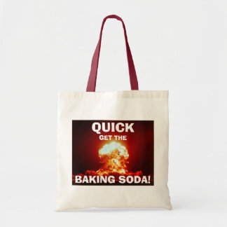 Quick, get the BAKING SODA! Tote Bag