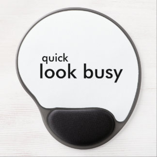 Quick - Look Busy office mouse pad Gel Mouse Pad