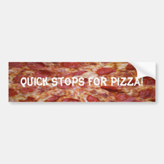 Quick Stops for Pizza Bumper Sticker