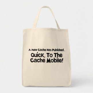 Quick, to the Cache Mobile! Grocery Tote Bag