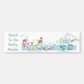 Quick! To the NaNa-Mobile Car Bumper Sticker