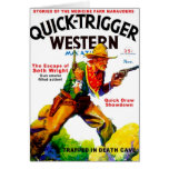 Quick Trigger Western