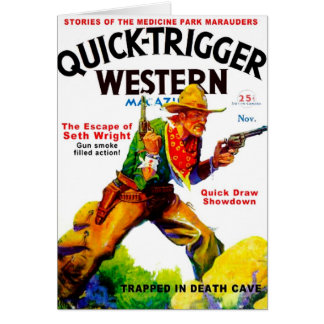 Quick Trigger Western Card