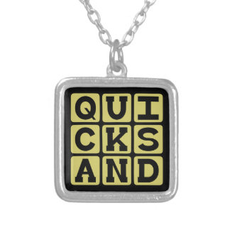 Quicksand, Deadly Hole in the Ground Custom Necklace