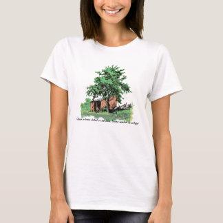 ¡Quien a buen árbol se arrima.....! T-Shirt